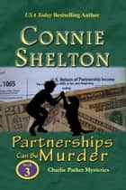 Partnerships Can Be Murder - A Girl and Her Dog Cozy Mystery ebook by Connie Shelton