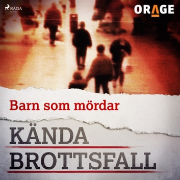Barn som mördar audiobook by – Orage
