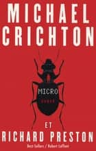Micro ebook by Richard PRESTON, Christine BOUCHAREINE, Michael CRICHTON
