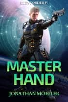Silent Order: Master Hand ebook by Jonathan Moeller