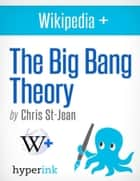 The Big Bang Theory: Behind the Scenes of the Hit TV Show ebook by Christina  St-Jean
