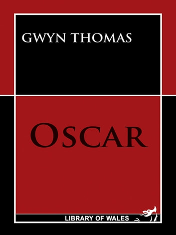 Oscar ebook by Gwyn Thomas
