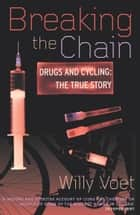 Breaking The Chain ebook by Willy Voet