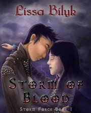 Storm of Blood (Storm Force #1) ebook by Lissa Bilyk