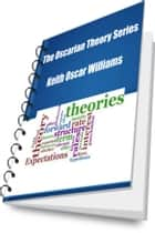 The Oscarian Theory Series ebook by Keith Williams