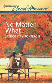 No Matter What ebook by Janice Kay Johnson