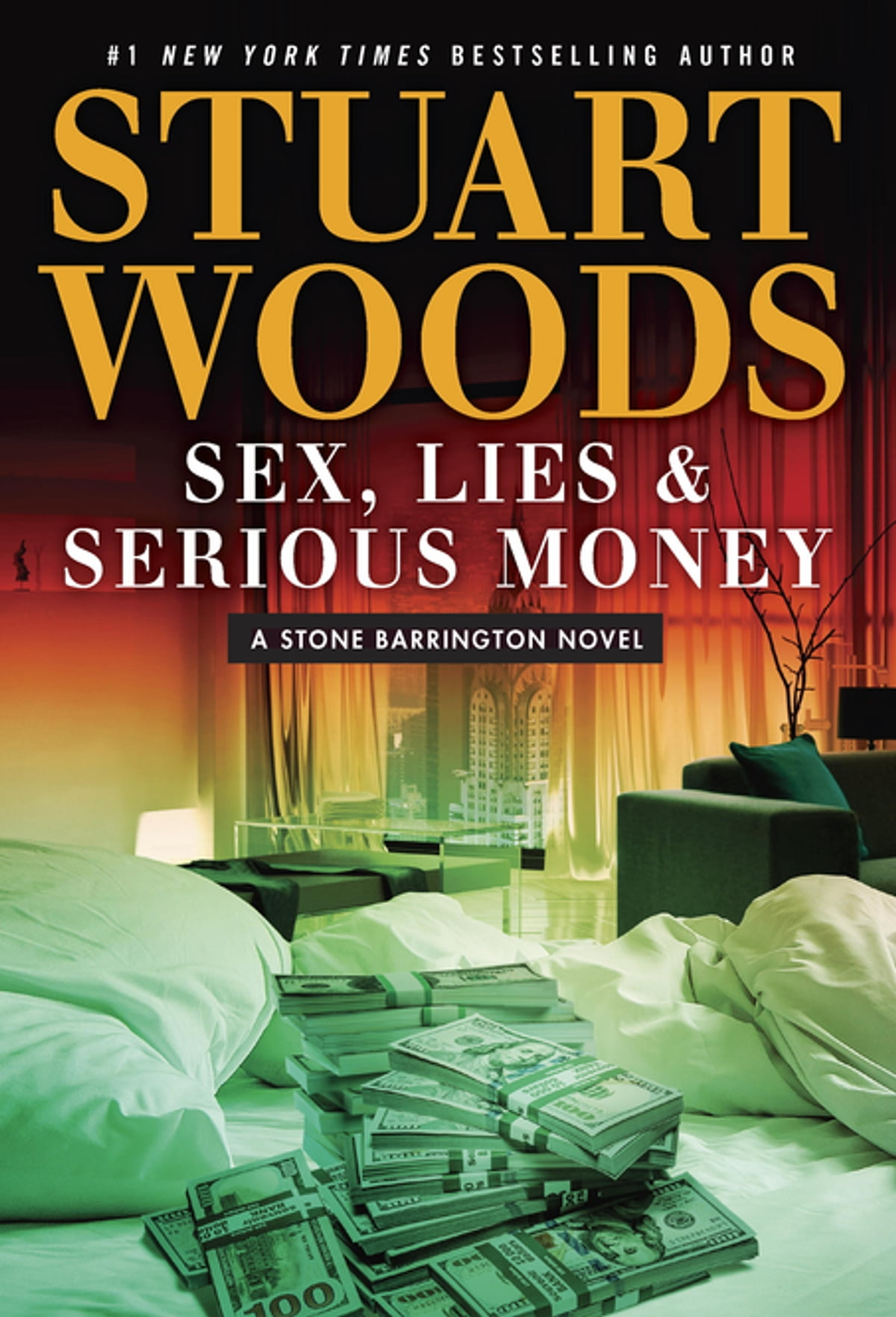 Sex, Lies & Serious Money Ebook By Stuart Woods