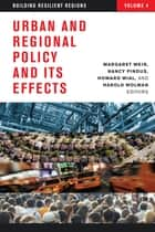 Urban and Regional Policy and Its Effects - Building Resilient Regions ebook by Margaret Weir, Nancy Pindus, Howard Wial,...