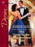 The Soon-To-Be-Disinherited Wife ebook by Jennifer Greene
