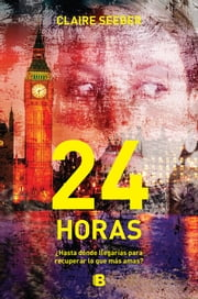 24 horas ebook by Claire Seeber