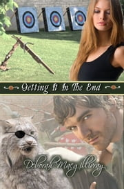 Getting It In the End ebook by Deborah MacGillivray