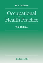 Occupational Health Practice ebook by H A Waldron