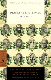 Plutarch's Lives, Volume 2 ebook by Arthur Hugh Clough,Tony Podlecki,Plutarch