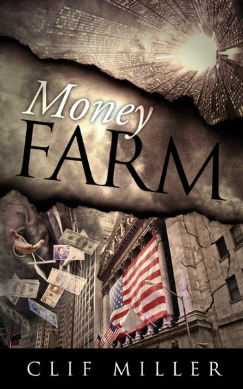 Money Farm ebook by Clif Miller