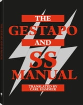 The Gestapo And SS Manual ebook by Fredholm, Michael