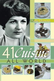 41 Cuisine All World ebook by Yanka Urumova
