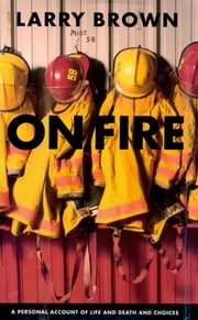 On Fire ebook by Larry Brown