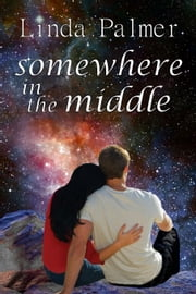 Somewhere in the Middle ebook by Linda Palmer