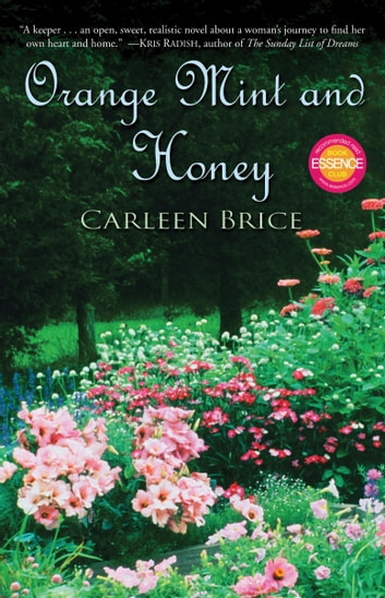 Orange Mint and Honey - A Novel ebook by Carleen Brice