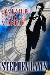 Somewhere South of Midnight ebook by Stephen Laws