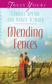 Mending Fences ebook by Nancy Toback,Candice Miller Speare