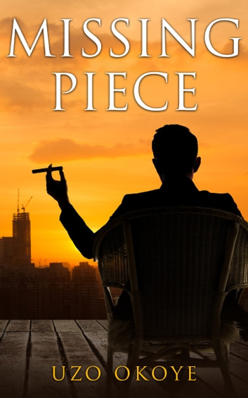 Missing Piece ebook by Uzo Okoye