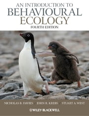 An Introduction to Behavioural Ecology ebook by Nicholas B. Davies,John R. Krebs,Stuart A. West