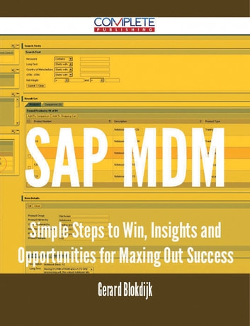 SAP MDM - Simple Steps to Win, Insights and Opportunities for Maxing Out Success ebook by Gerard Blokdijk