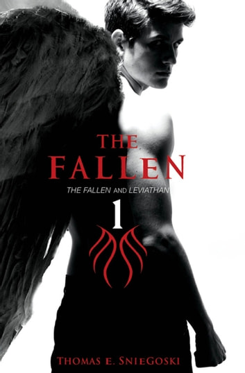 The Fallen Bind-up #1 - The Fallen & Leviathan ebook by Thomas E Sniegoski