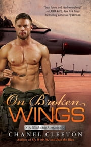 On Broken Wings ebook by Chanel Cleeton