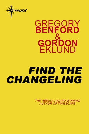 Find the Changeling ebook by Gregory Benford,Gordon Eklund