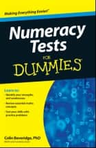Numeracy Tests For Dummies ebook by Colin Beveridge