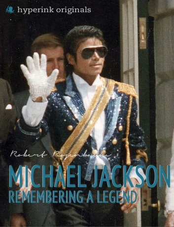 Michael Jackson: Remembering a Legend ebook by Robert Rosenbaum