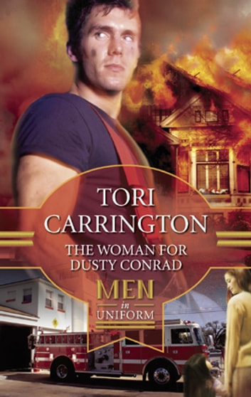 The Woman for Dusty Conrad ebook by Tori Carrington