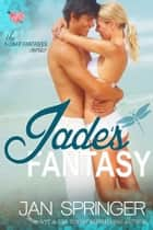 Jade's Fantasy ebook by