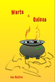 Warts and Onions. ebook by Ian Hutton