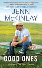 The Good Ones ebook by Jenn McKinlay