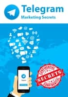 Telegram Marketing Secrets eBook by David Jones