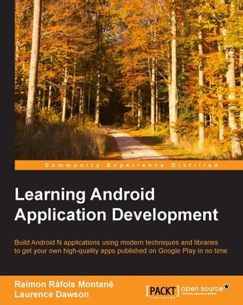 Learning Android Application Development ebook by Raimon Rafols Montane,Laurence Dawson