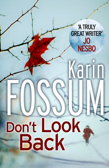 Don't Look Back eBook by Karin Fossum