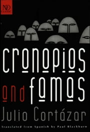 Cronopios and Famas (New Directions Classic) ebook by Julio Cortázar,Paul Blackburn