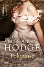 Polonaise ebook by Jane Aiken Hodge