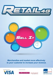 Retail4G: Sell It ebook by J. C. Williams Group