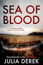 Sea of Blood ebook by Julia Derek