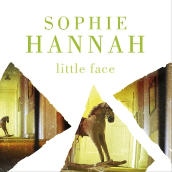 Little Face - Culver Valley Crime Book 1 audiobook by Sophie Hannah