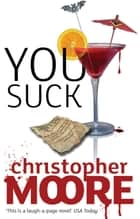 You Suck ebook by Christopher Moore