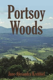 Portsoy Woods ebook by Jane-Alexandra Krehbiel