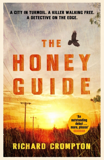 The Honey Guide ebook by Richard Crompton