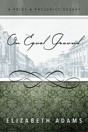 On Equal Ground ebook by Elizabeth Adams