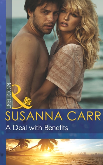 A Deal with Benefits (Mills & Boon Modern) (One Night With Consequences, Book 2) 電子書 by Susanna Carr